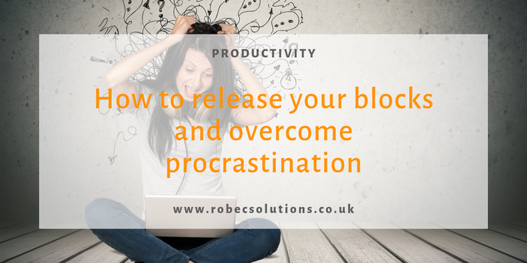 Release your blocks and overcome procrastination_RoBecSolutions