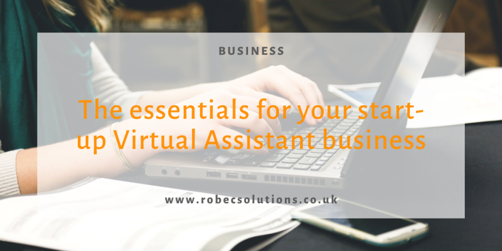 The essentials for your Virtual Assistant business_RoBecSolutions