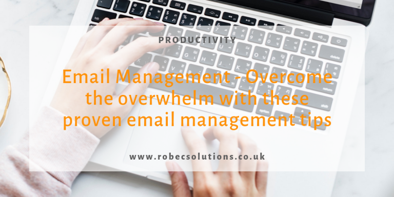 Email Managemenr_overcome overwhelm with these proven email management tips_RoBecSolutions