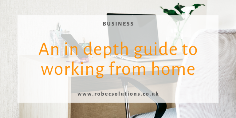 An in depth guide to working from home