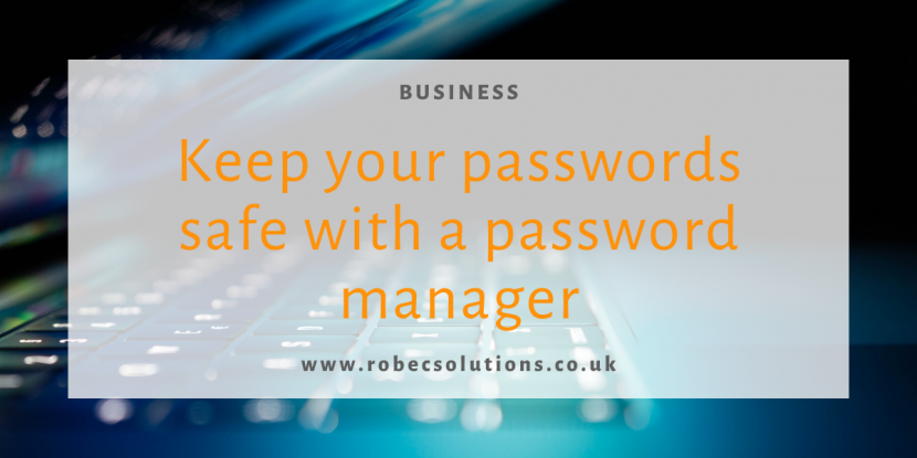 Keeping passwords safe with a password manager